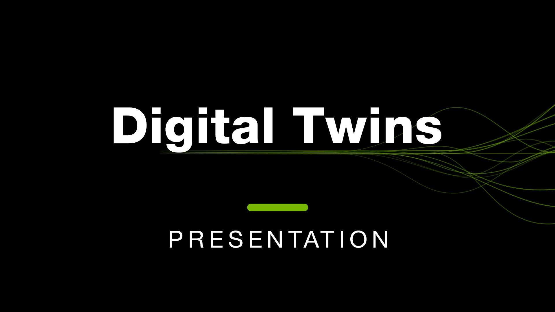 NVIDIA Digital Twins Presentation
